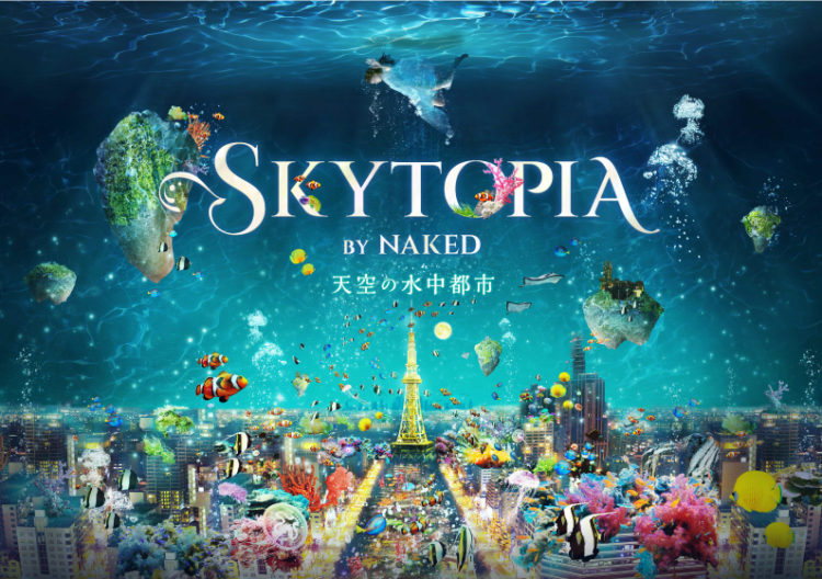 SKYTOPIA BY NAKED -天空の水中都市-